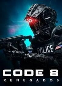 Code 8 - Renegados