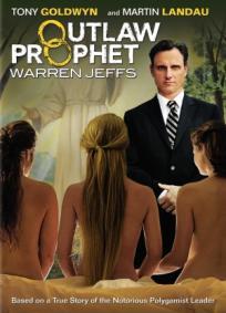 Warren Jeffs - Profeta Fora da Lei