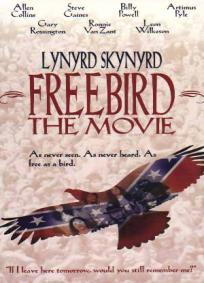 Lynyrd Skynyrd - Freebird (The Movie)