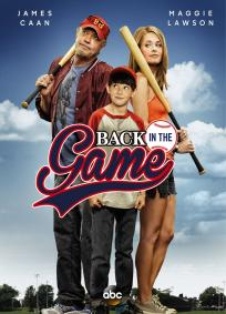 Back in the Game - 1ª Temporada