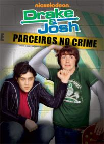 Drake & Josh - Parceiros No Crime