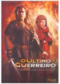 O Último Guerreiro (2007)