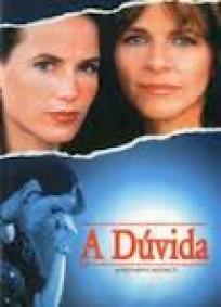 A Dúvida (1996)