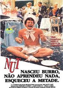 Nut Nasceu Burro, Não Aprendeu Nada, Esqueceu a Metade