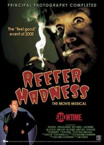 Reefer Madness - The Movie Musical