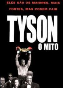 Tyson - O Mito