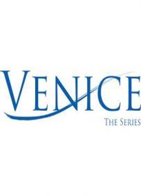 Venice the Series - 3a Temporada