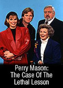 Perry Mason - The Case of the Lethal Lesson