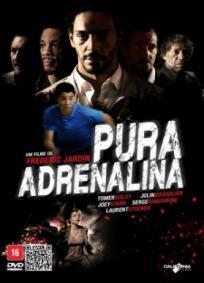Pura Adrenalina (2012)