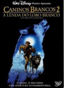 Caninos Brancos 2 - A Lenda do Lobo Branco