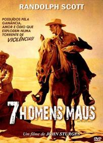7 Homens Maus