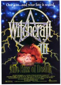 Witchcraft III - The Kiss of Death