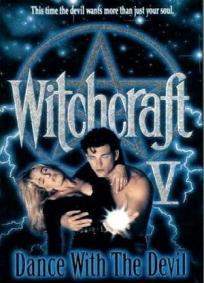 Witchcraft V - Dançando Com o Mal