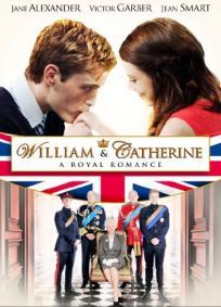 William & Catherine - A Royal Romance