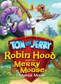 Tom e Jerry - Robin Hood