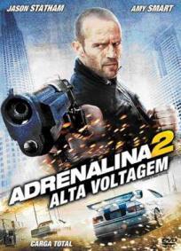 Adrenalina 2 - Alta Voltagem