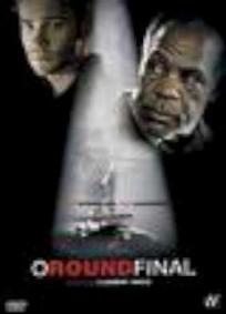 O Round Final (2007)