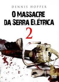 O Massacre da Serra Elétrica 2