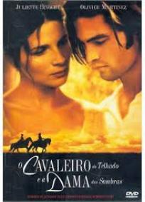 O Cavaleiro do Telhado e a Dama das Sombras