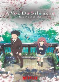 A Voz do Silêncio: Koe no Katachi