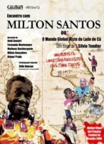 Encontro com Milton Santos |  O Mundo Global Visto do Lado de Cá