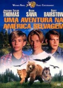 Uma Aventura na América Selvagem