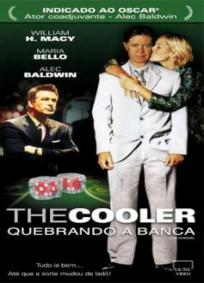 The Cooler - Quebrando a Banca