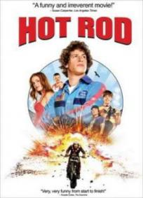 Hot Rod - Loucos Sobre Rodas