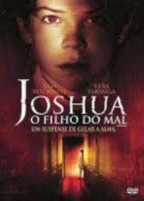 Joshua - O Filho do Mal