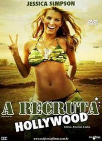A Recruta Hollywood