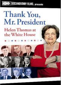 Obrigada, Sr. Presidente - Helen Thomas Direto da Casa Branca