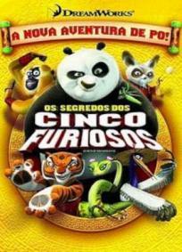 Kung Fu Panda - Os Segredos dos Cinco Furiosos