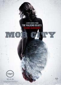 Mob City