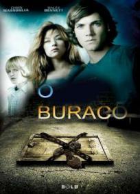 O Buraco (2009)