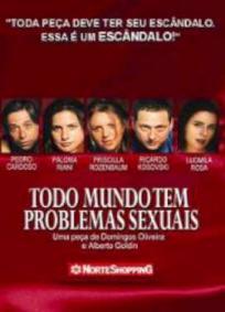 Todo Mundo tem Problemas Sexuais