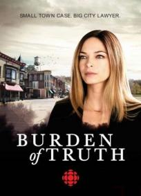 Burden Of Truth - 1ª Temporada