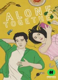 Alone Together - 2ª Temporada