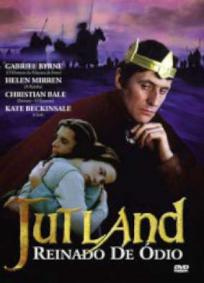Jutland - Reinado de Ódio