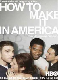 How to Make it in America - 1ª Temporada