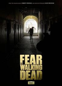 Fear the Walking Dead - 1ª Temporada