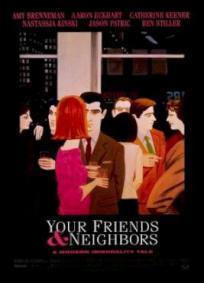 Seus Amigos, Seus Vizinhos