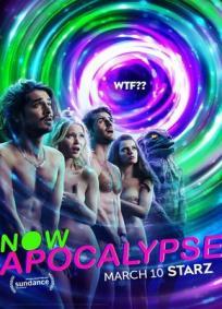 Now Apocalypse - 1ª Temporada