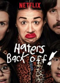 Haters Back Off - 1ª Temporada