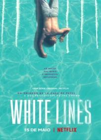 White Lines - 1ª Temporada