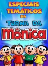 Especiais temáticos da turma da Mônica