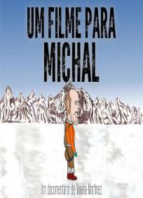 Um Filme Para Michal